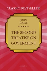 The Second Treatise on Goverment ebook by Locke, John