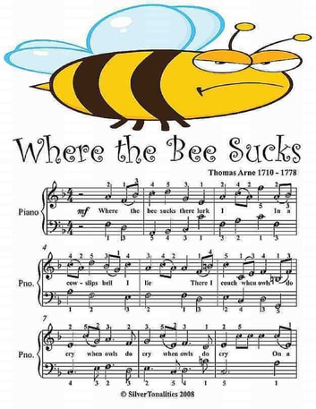 Where the Bee Sucks - Easy Piano Sheet Music Junior Edition ebook by Silver Tonalities