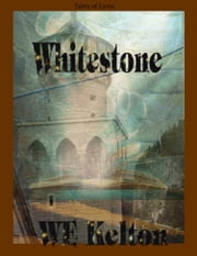 Whitestone ebook by WE Kelton