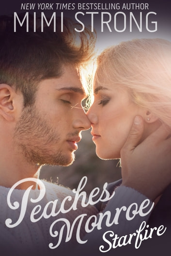 Peaches Monroe 3: Starfire ebook by Mimi Strong