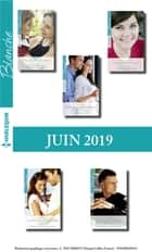 11 romans Blanche (n°1431 à 1435 - Juin 2019) ebook by