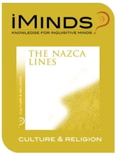 The Nazca Lines: Culture & Religion ebook by iMinds