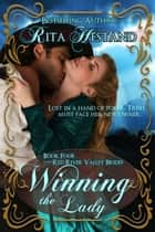 Winning the Lady (Book 4 of the Red River Valley Brides) ebook by Rita Hestand