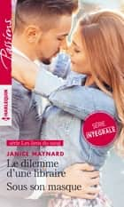 Le dilemme d'une libraire - Sous son masque eBook by Janice Maynard