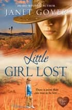 Little Girl Lost ebook by Janet Gover