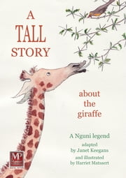 A Tall Story ebook by Janet Keegans