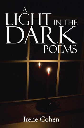 A Light in the Dark Poems ebook by Irene Cohen