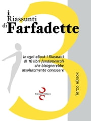 i RIASSUNTI di Farfadette 03 - Terza eBook Collection ebook by Farfadette