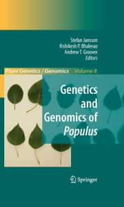 Genetics and Genomics of Populus ebook by Stefan Jansson,Rishikesh Bhalerao,Andrew Groover