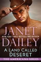 A Land Called Deseret ebook by Janet Dailey