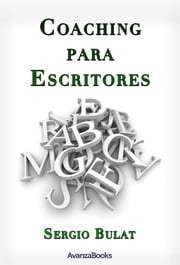Coaching para escritores ebook by Sergio Bulat
