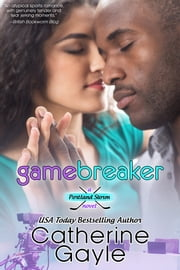 Game Breaker ebook by Catherine Gayle