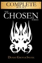 Chosen Complete Box Set ebook by Denise Grover Swank