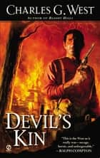 Devil's Kin ebook by Charles G. West