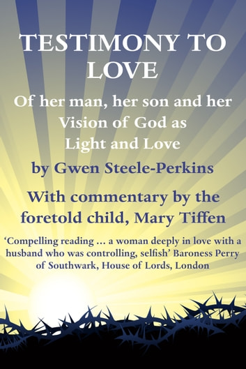 Testimony to Love ebook by Mary Tiffen
