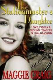 The Stationmaster's Daugher ebook by Maggie Craig