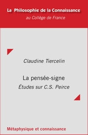 La pensée-signe - Études sur C. S. Peirce ebook by Kobo.Web.Store.Products.Fields.ContributorFieldViewModel
