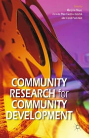 Community Research for Community Development ebook by M. Mayo, Z. Mendiwelso-Bendek, C. Packham