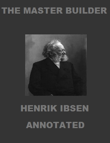 The Master Builder (Annotated) ebook by Henrik Ibsen