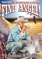 Find Angel ebook by Frederick H. Christian