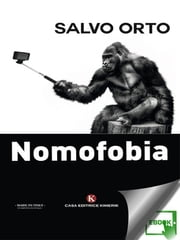 Nomofobia ebook by Salvo Orto
