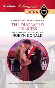 The Disgraced Princess ebook by Robyn Donald