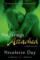 No Strings Attached ebook by Nicolette Day