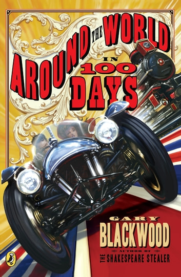 Around the World in 100 Days ebook by Gary Blackwood