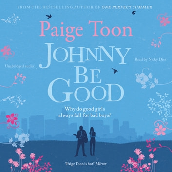 Johnny Be Good audiobook by Paige Toon