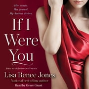 If I Were You audiobook by Lisa Renee Jones