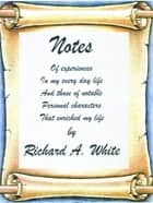 Notes ebook by Richard White
