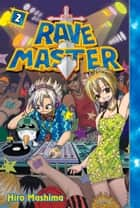 Rave Master - Volume 2 ebook by Hiro Mashima