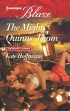 The Mighty Quinns: Thom ebook by Kate Hoffmann