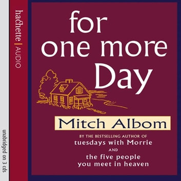 For One More Day audiobook by Mitch Albom