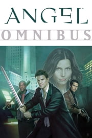 Angel Omnibus ebook by Joss Whedon,Various Artists