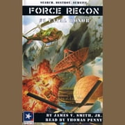 Force Recon #5 Fatal Honor audiobook by James V. Smith
