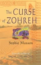 The Curse Of Zohreh ebook by Sophie Masson