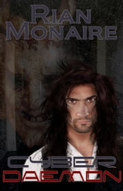 Cyber Daemon ebook by Rian Monaire