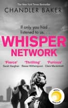 Whisper Network ebook by Chandler Baker