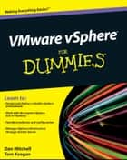 VMware vSphere For Dummies ebook by Daniel Mitchell, Tom Keegan