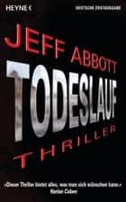 Todeslauf ebook by Jeff Abbott,Norbert Jakober