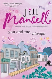 You and Me, Always ebook by Jill Mansell