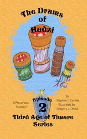 Drums of Hadzi: Episode 2 ebook by Stephen I. Carmer