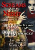 Screams in the Night - Sex, Thrills and Creatures in the Shades ebook by Lily Green
