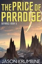 The Price of Paradise ebook by Jason Krumbine
