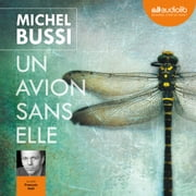 Un avion sans elle livre audio by Michel Bussi