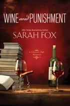 Wine and Punishment ebook by Sarah Fox