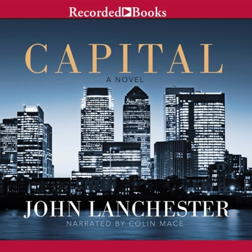 Capital audiobook by John Lanchester