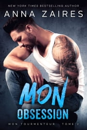 Mon Obsession ebook by Anna Zaires, Dima Zales