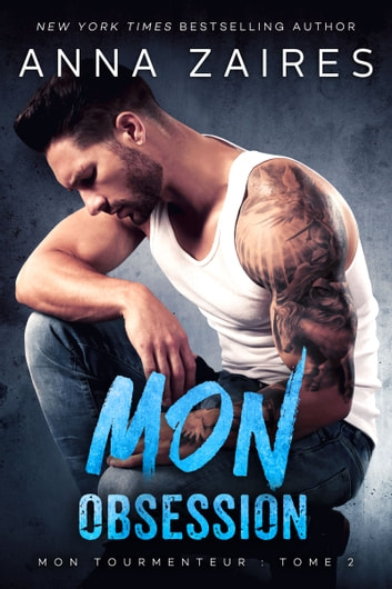 Mon Obsession eBook by Anna Zaires,Dima Zales